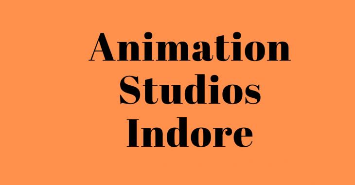 animation studios indore