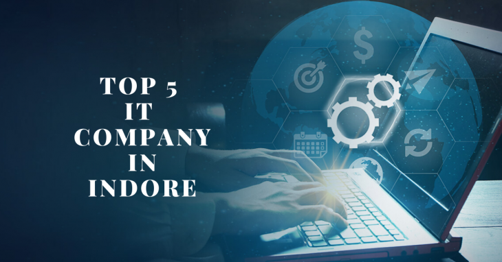 Top 5 It Company Indore
