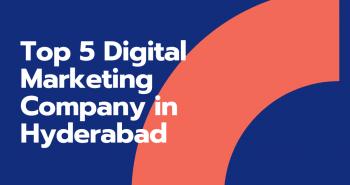 Top Digital Marketing Company Hyderabad